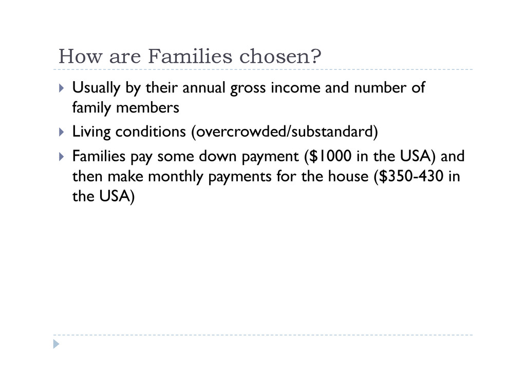 How are Families chosen?  Usually by their an...