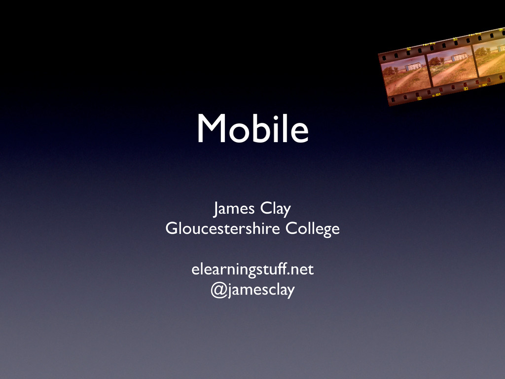 Mobile James Clay Gloucestershire College elear...