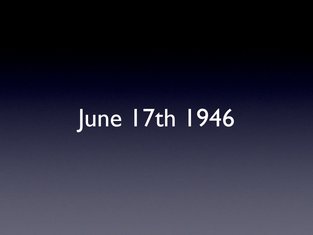 June 17th 1946