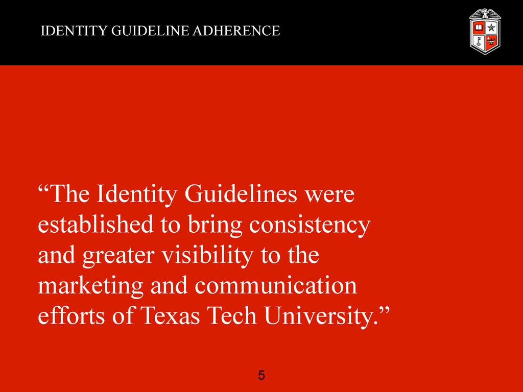 """IDENTITY GUIDELINE ADHERENCE """"The Identity Guid..."""