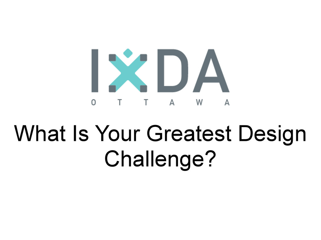 What Is Your Greatest Design Challenge?