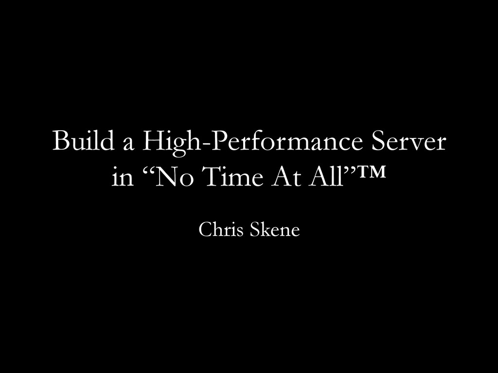 "Build a High-Performance Server in ""No Time At ..."