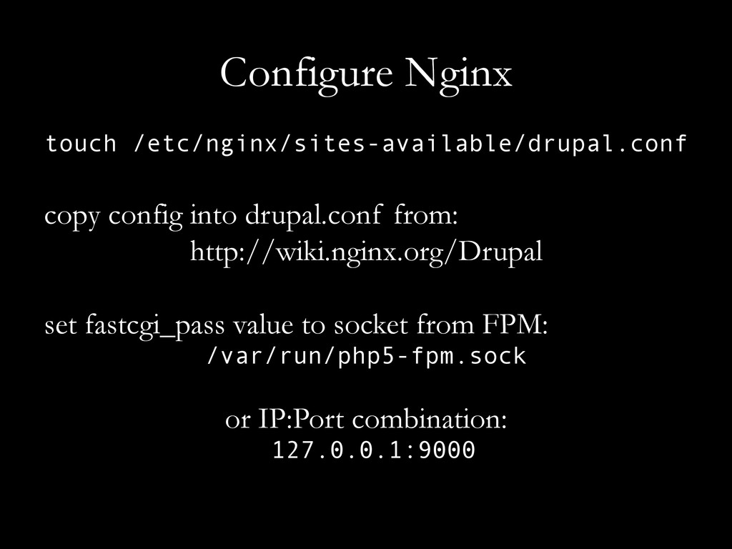 Configure Nginx touch /etc/nginx/sites-availabl...