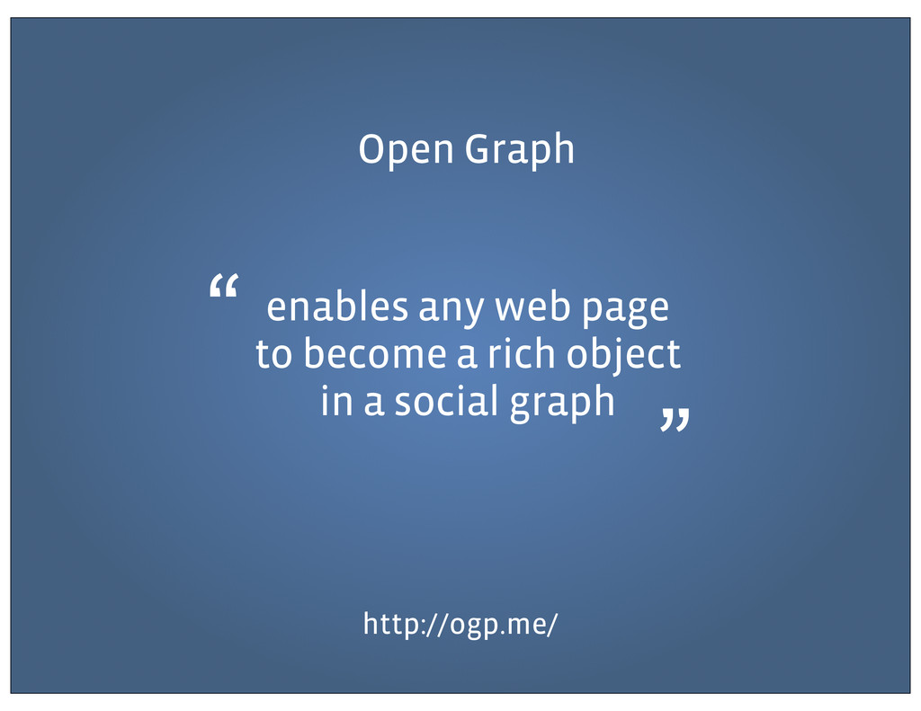 Open Graph http://ogp.me/ enables any web page ...