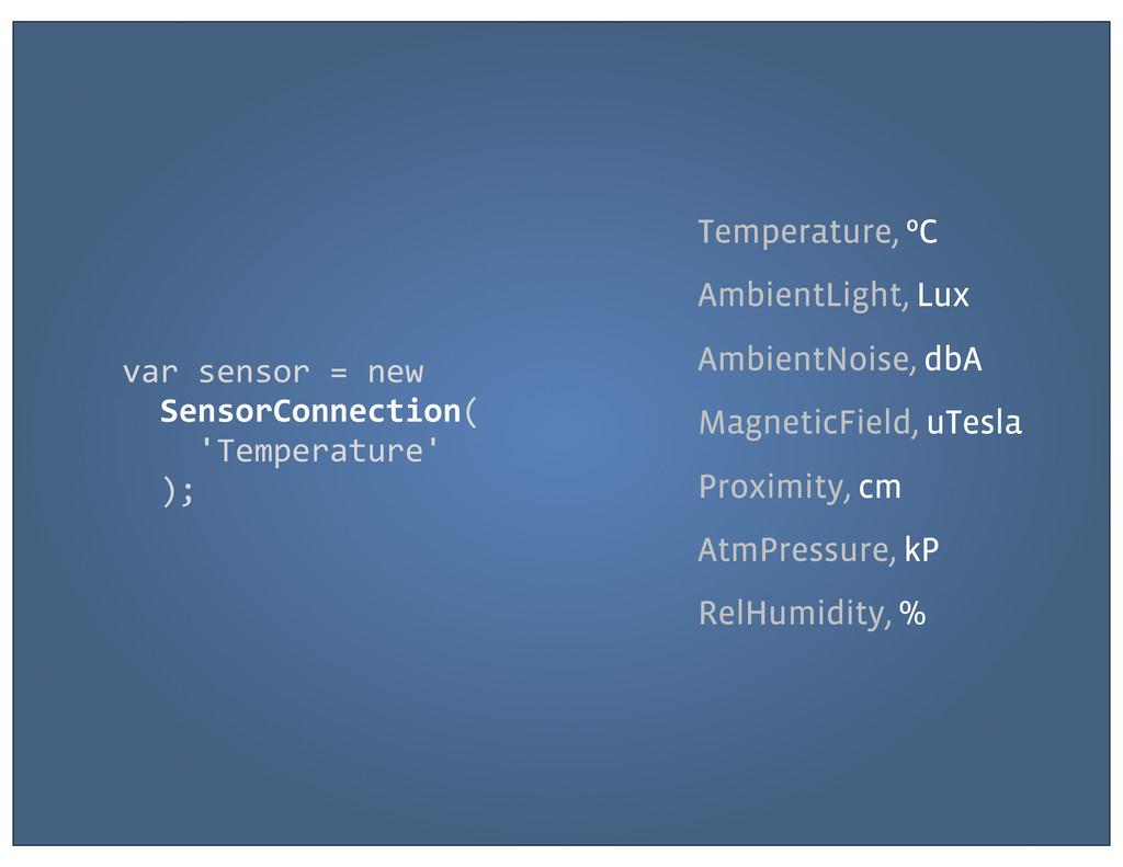 Temperature, ºC AmbientLight, Lux AmbientNoise,...