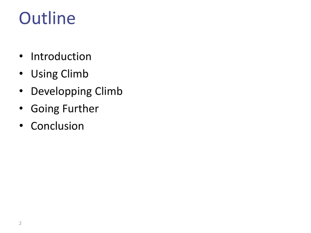 Outline • Introduction • Using Climb • Developp...