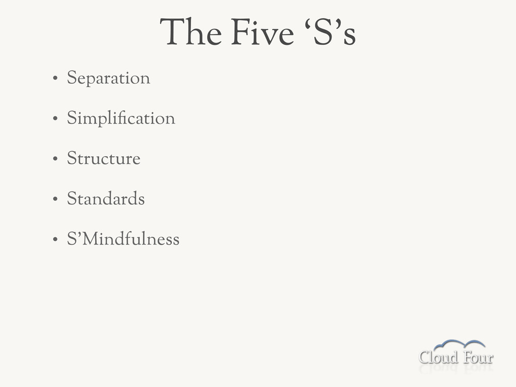 • Separation • Simpli-cation • Structure • Stan...