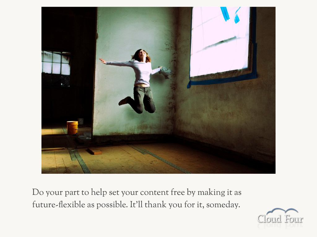 Do your part to help set your content free by m...