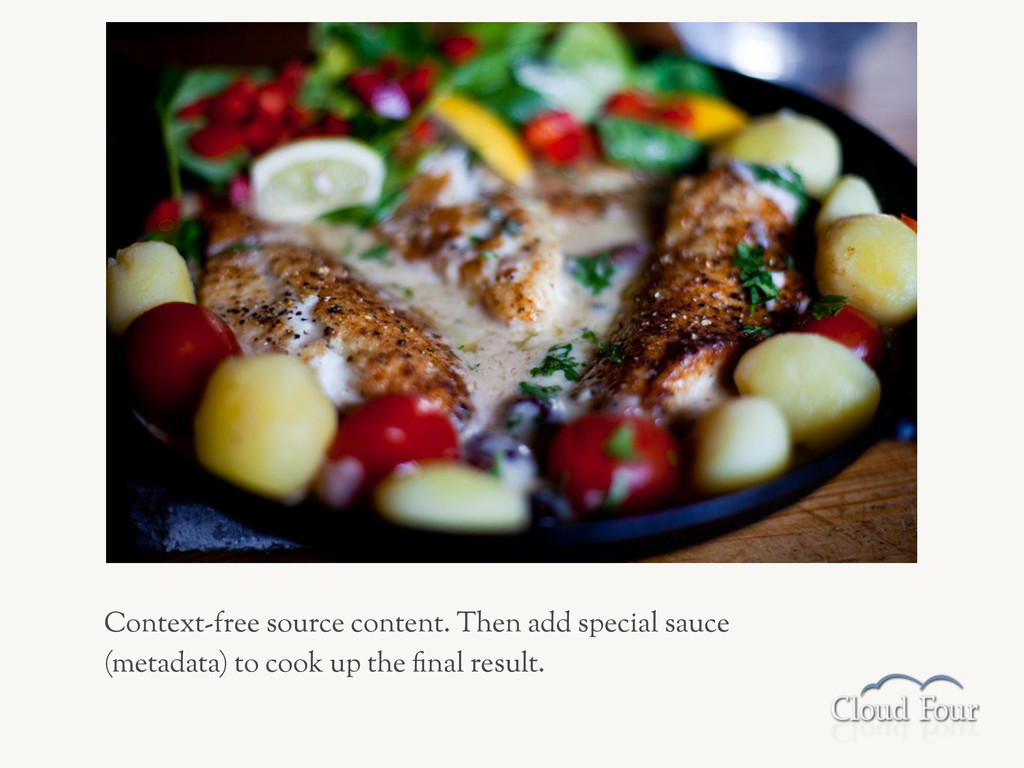 Context-free source content. Then add special s...