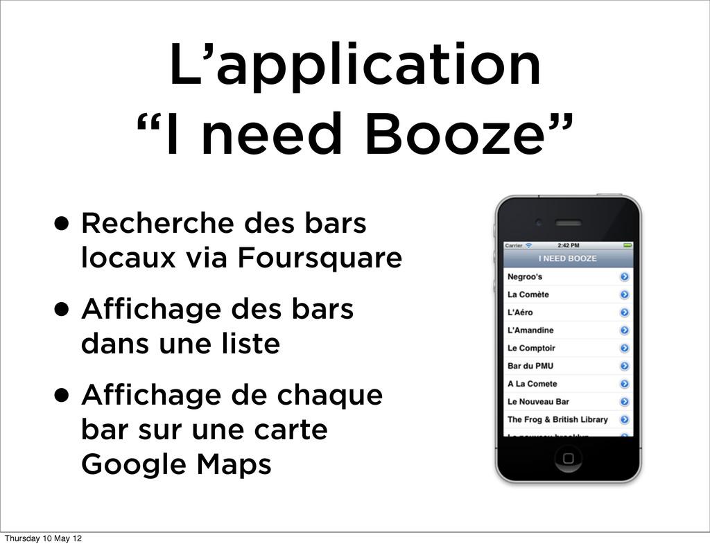 """L'application """"I need Booze"""" •Recherche des bar..."""