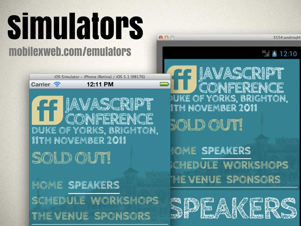 Simulators mobilexweb.com/emulators