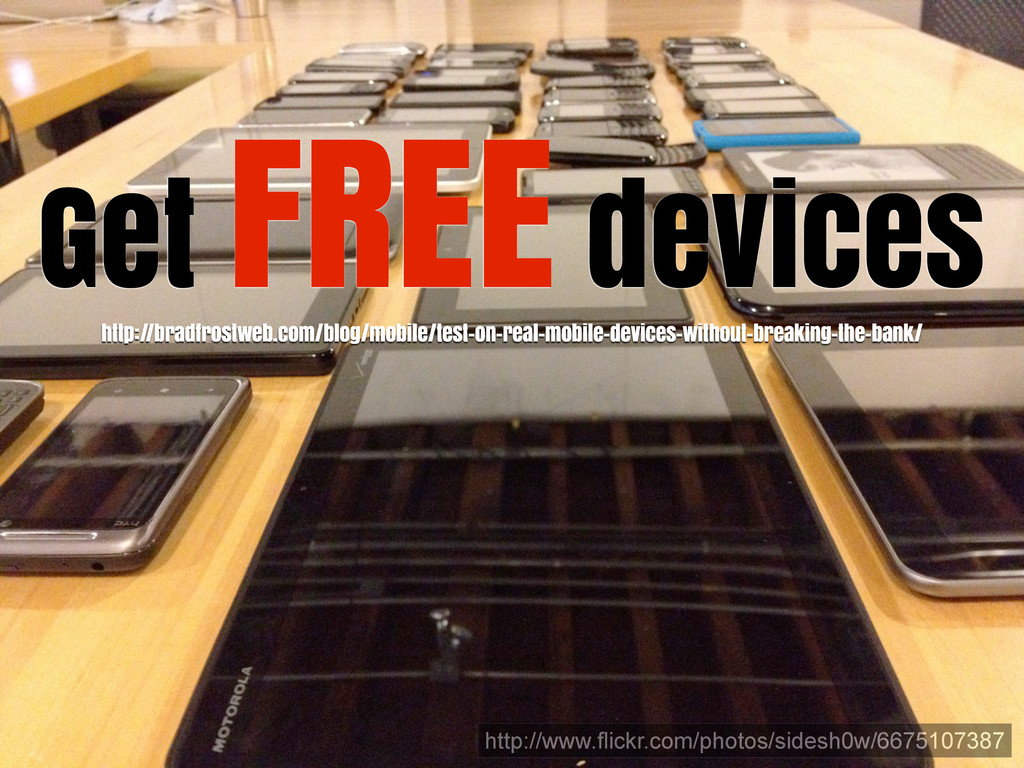 Get FREE devices http://www.flickr.com/photos/s...
