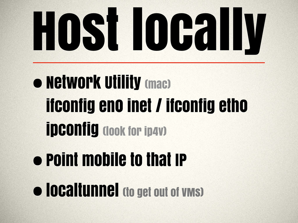 Host locally •Network Utility (mac) ifconfig en...