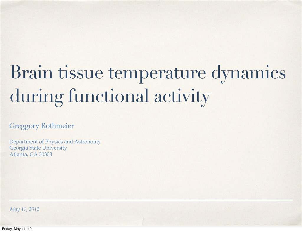May 11, 2012 Brain tissue temperature dynamics ...