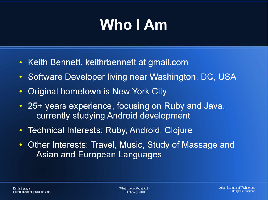 Keith Bennett keithrbennett at gmail dot com Wh...