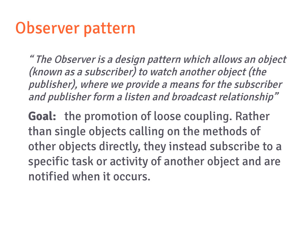 "Observer pattern "" The Observer is a design pat..."