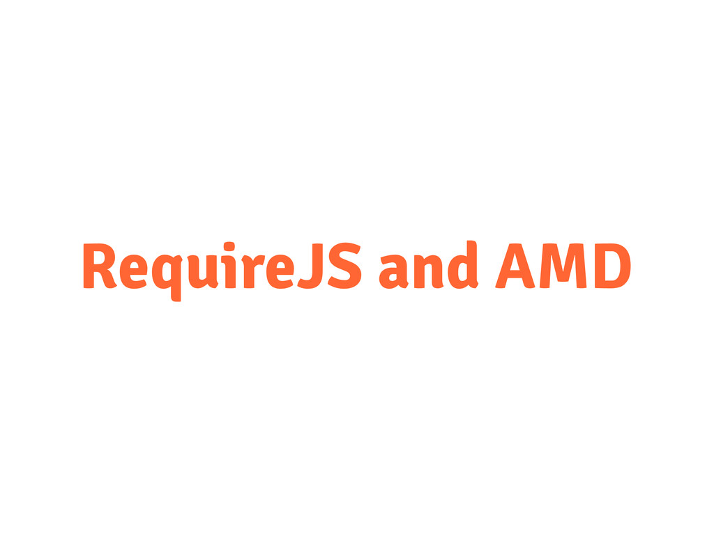 RequireJS and AMD