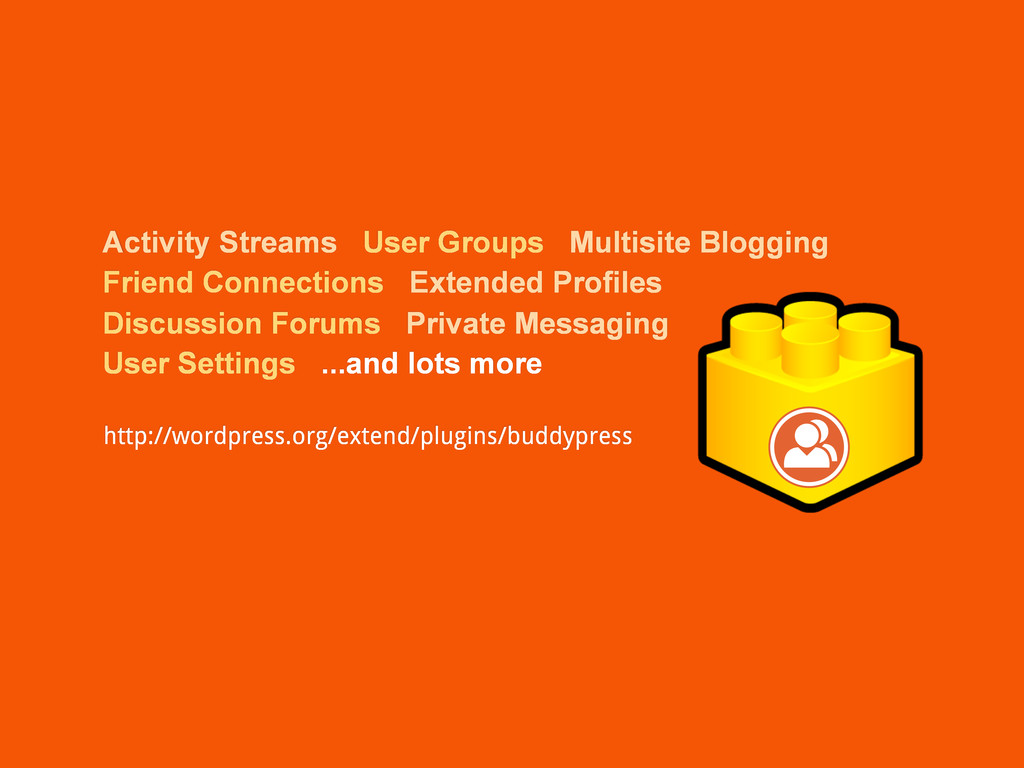 Activity Streams User Groups Multisite Blogging...
