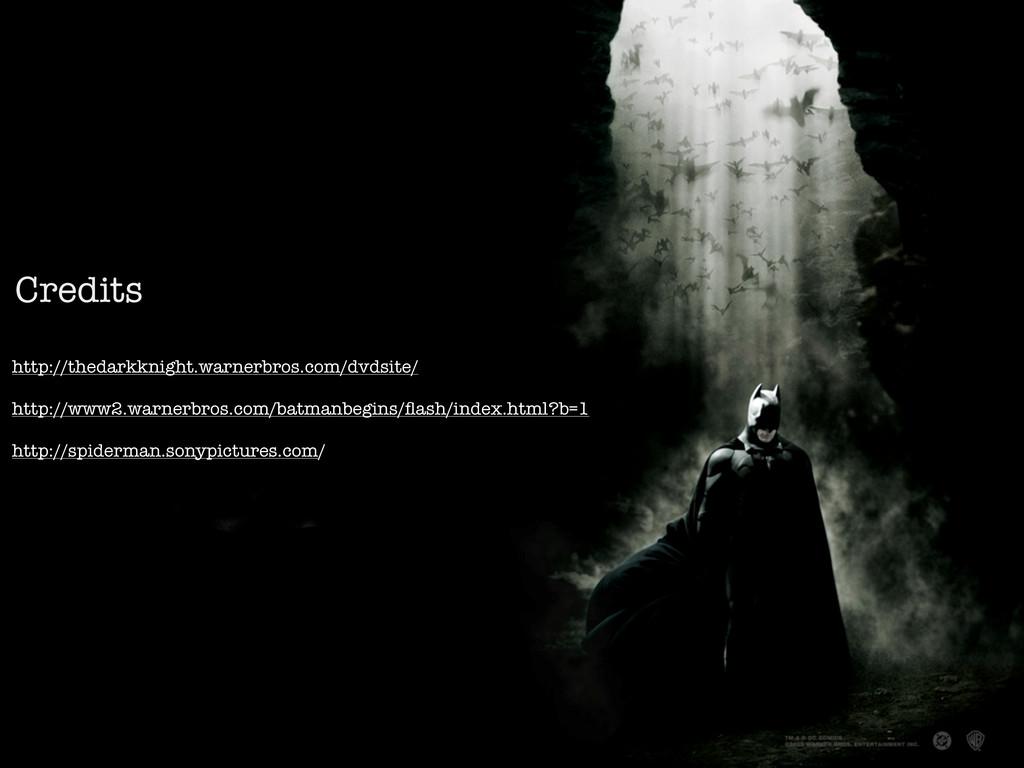 Credits http://thedarkknight.warnerbros.com/dvd...