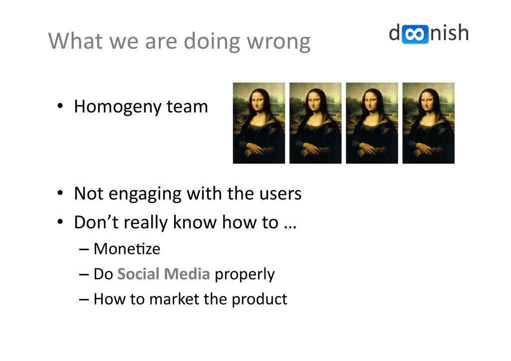 •  Homogeny	