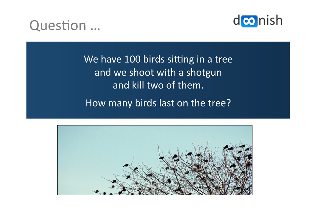 Ques;on	