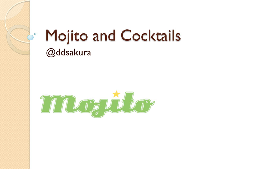 Mojito and Cocktails @ddsakura