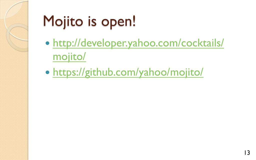 Mojito is open! — http://developer.yahoo.com/...