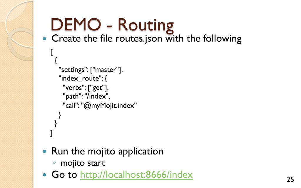 DEMO - Routing — Create the file routes.json ...