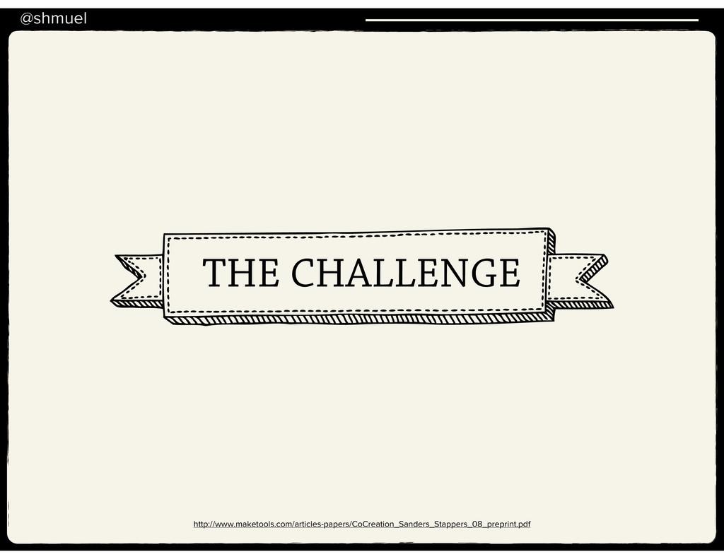 @shmuel THE CHALLENGE http://www.maketools.com/...