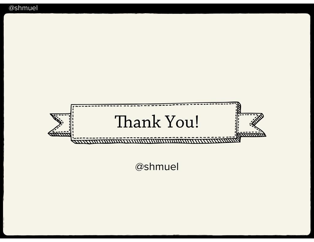 @shmuel ank You! @shmuel