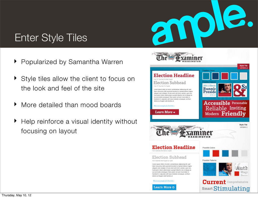 Enter Style Tiles ‣ Popularized by Samantha War...