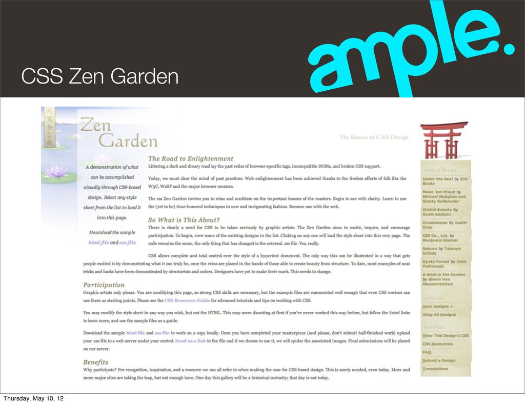 CSS Zen Garden Thursday, May 10, 12