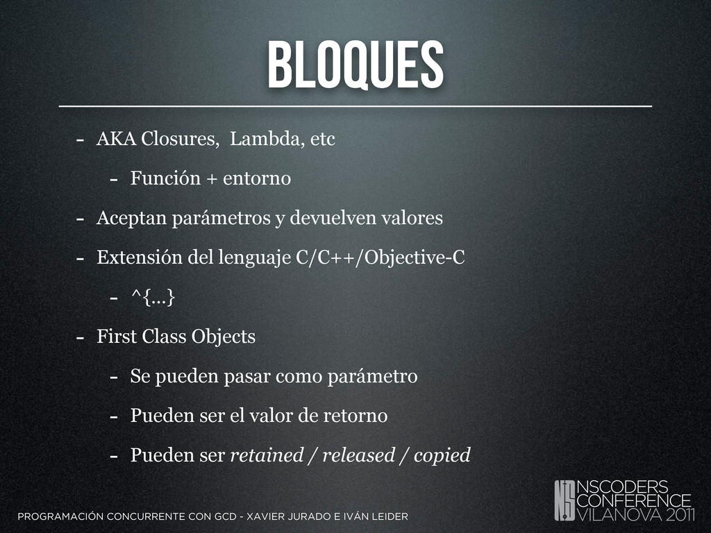 Bloques - AKA Closures, Lambda, etc - Función +...