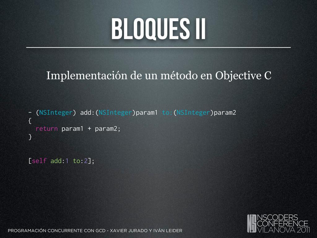 Bloques II PROGRAMACIÓN CONCURRENTE CON GCD - X...