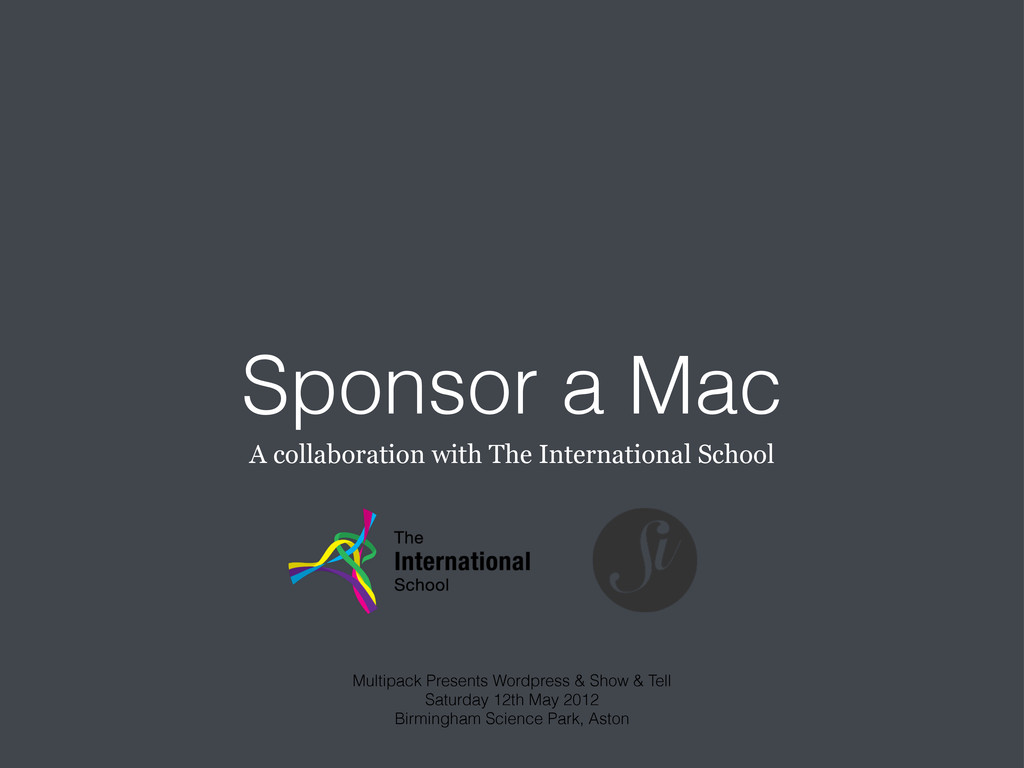 Sponsor a Mac A collaboration with The Internat...