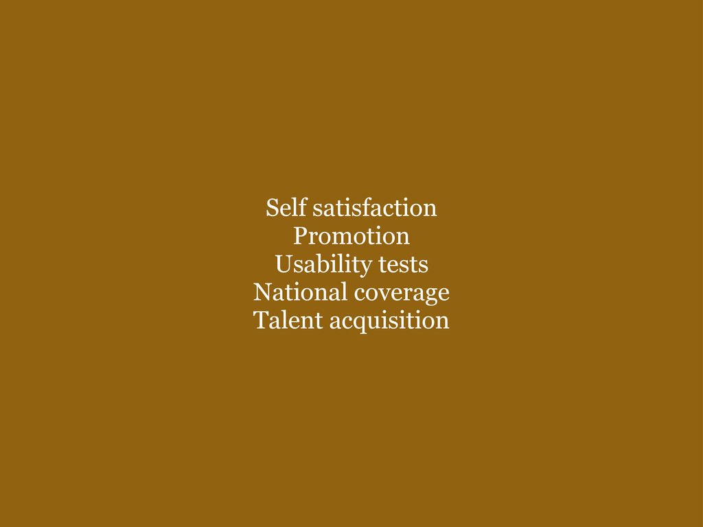Self satisfaction Promotion Usability tests ...