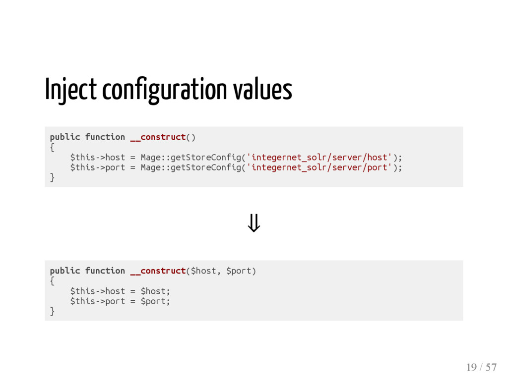 Inject configuration values public function __c...