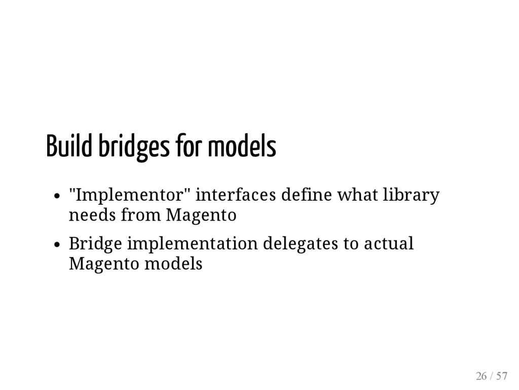 "Build bridges for models ""Implementor"" interfac..."
