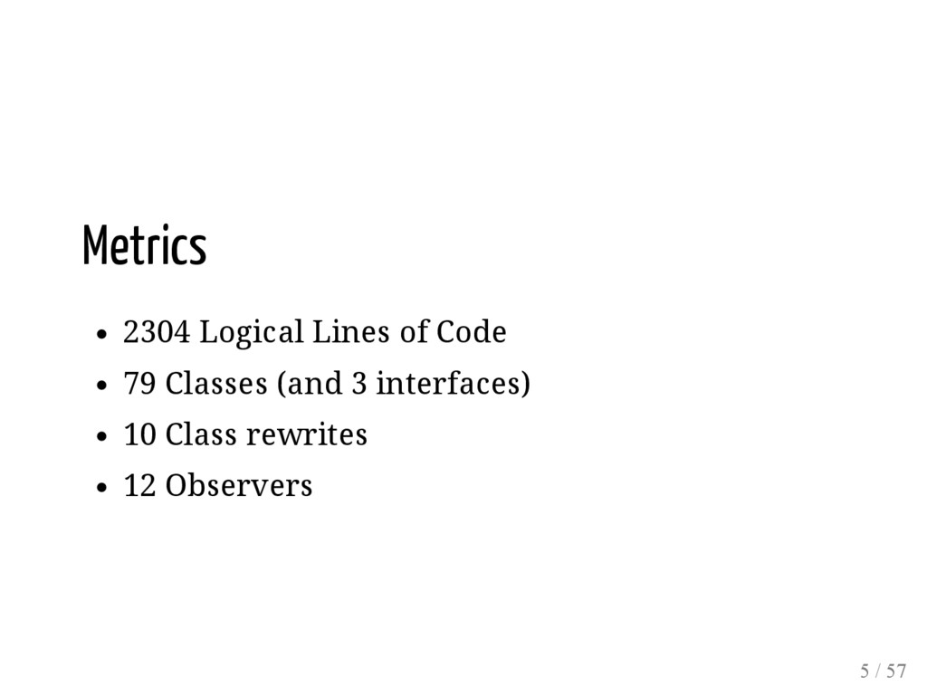 Metrics 2304 Logical Lines of Code 79 Classes (...