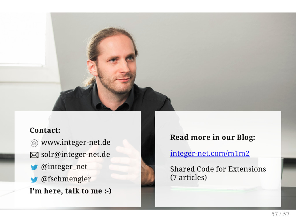 Contact: www.integer-net.de solr@integer-net.de...