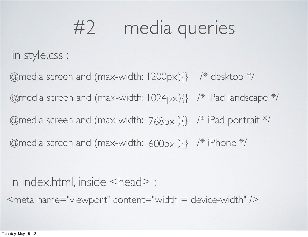 #2 media queries 1200px 1024px 768px 600px @med...