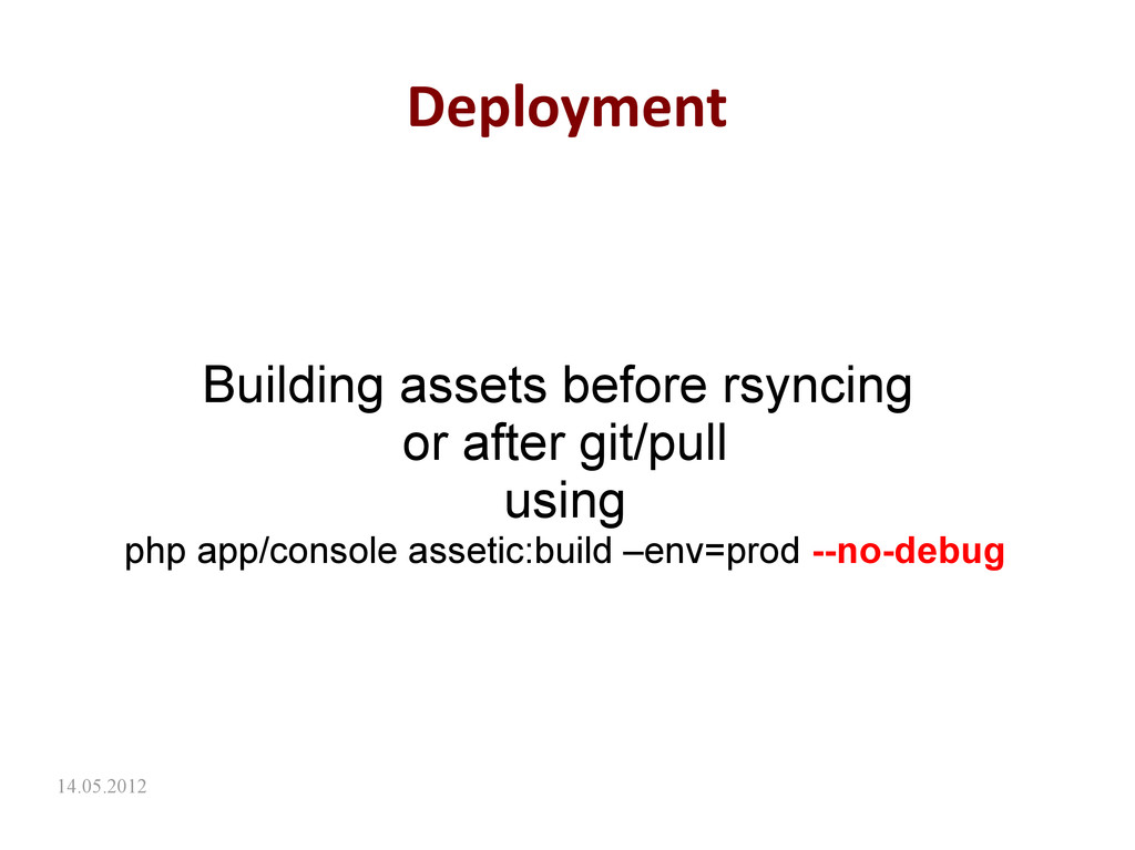 14.05.2012 Deployment Building assets before rs...