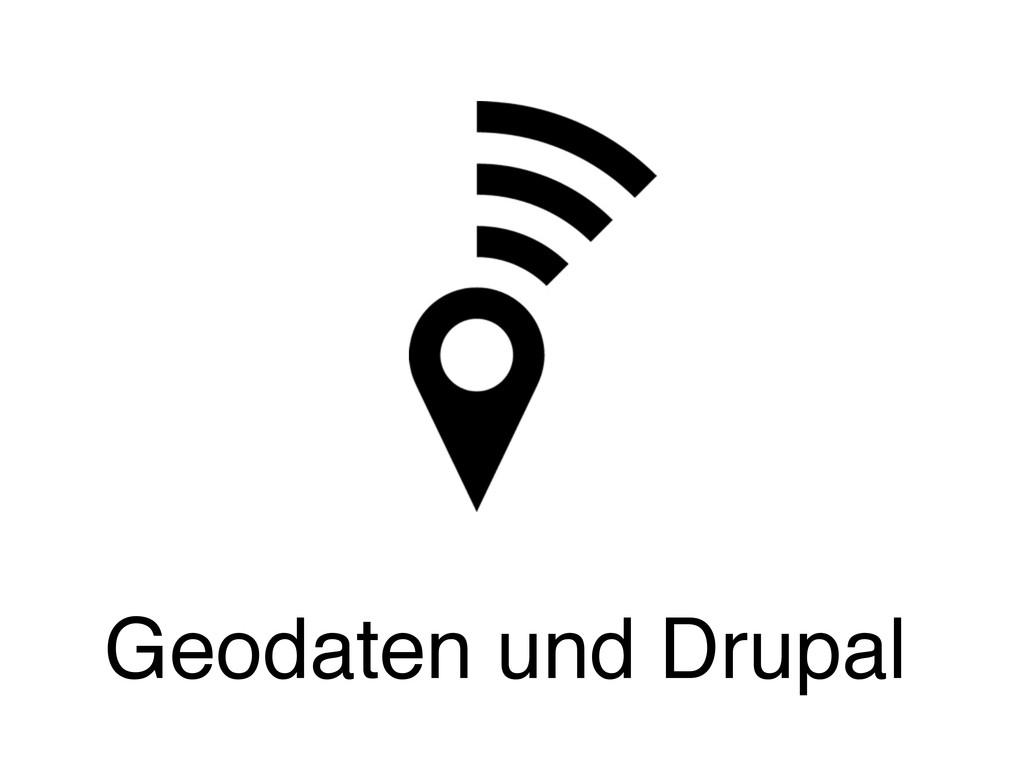 Geodaten und Drupal