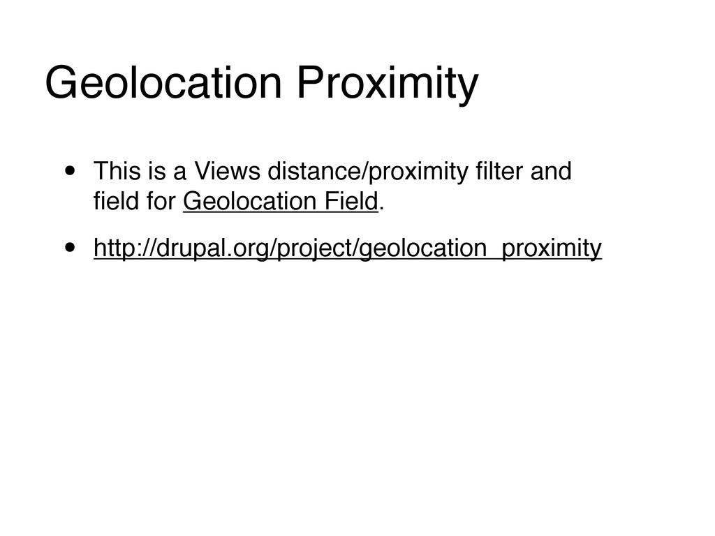 Geolocation Proximity • This is a Views distanc...