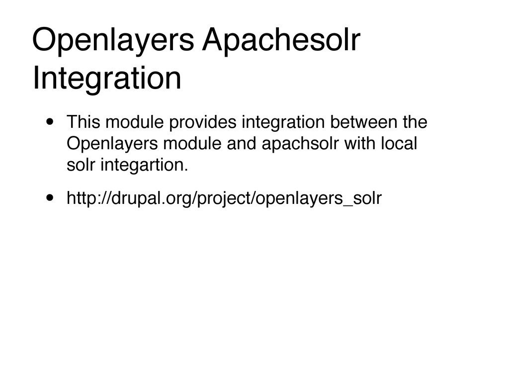 Openlayers Apachesolr Integration • This module...