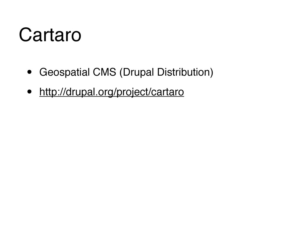 Cartaro • Geospatial CMS (Drupal Distribution) ...