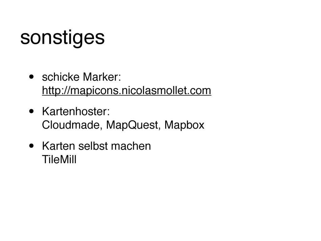 sonstiges • schicke Marker: http://mapicons.nic...
