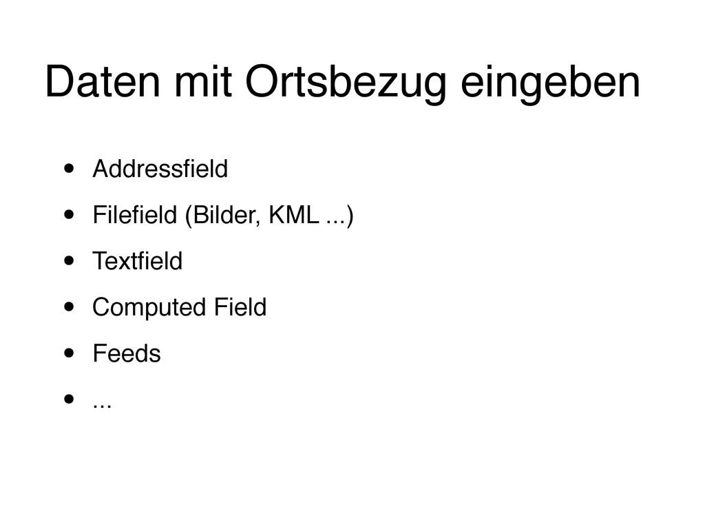 Daten mit Ortsbezug eingeben • Addressfield • Fi...