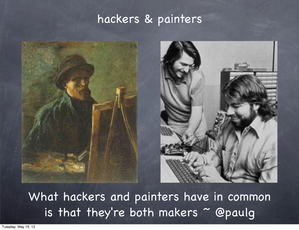 hackers & painters What hackers and painters ha...