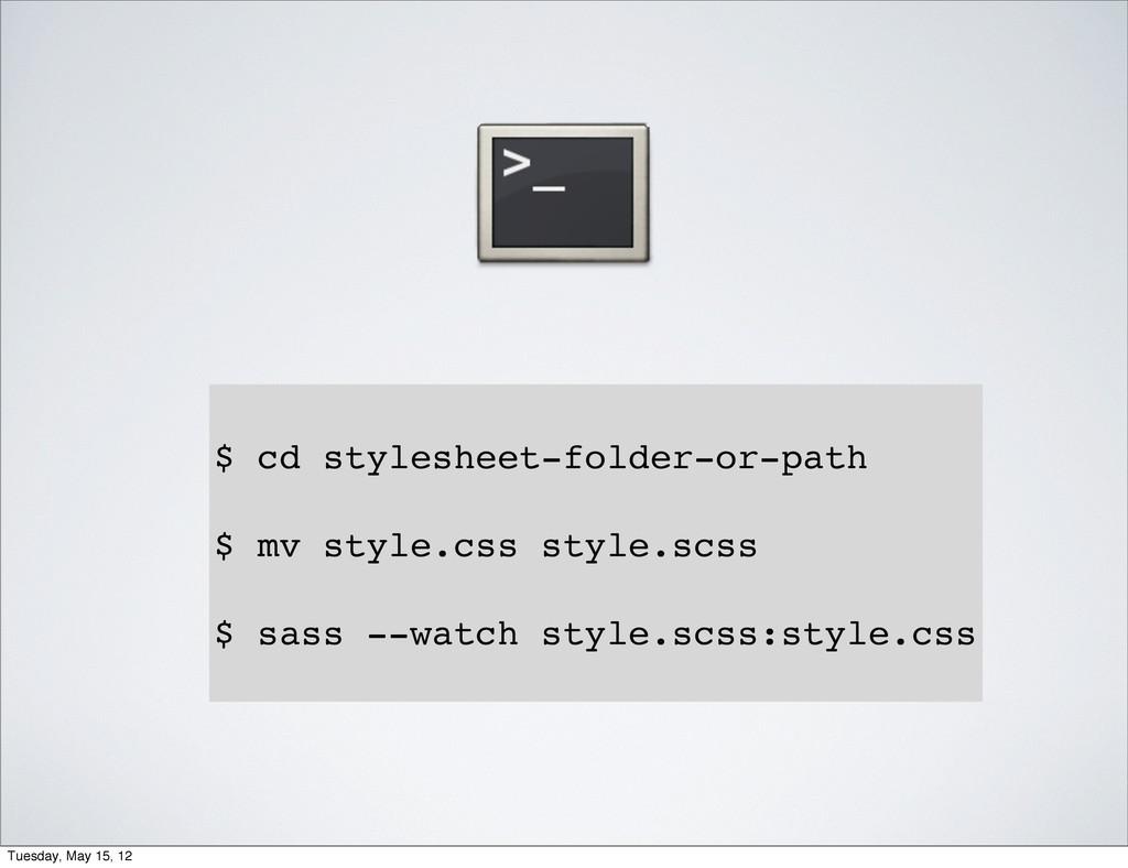 $ cd stylesheet-folder-or-path $ mv style.css s...